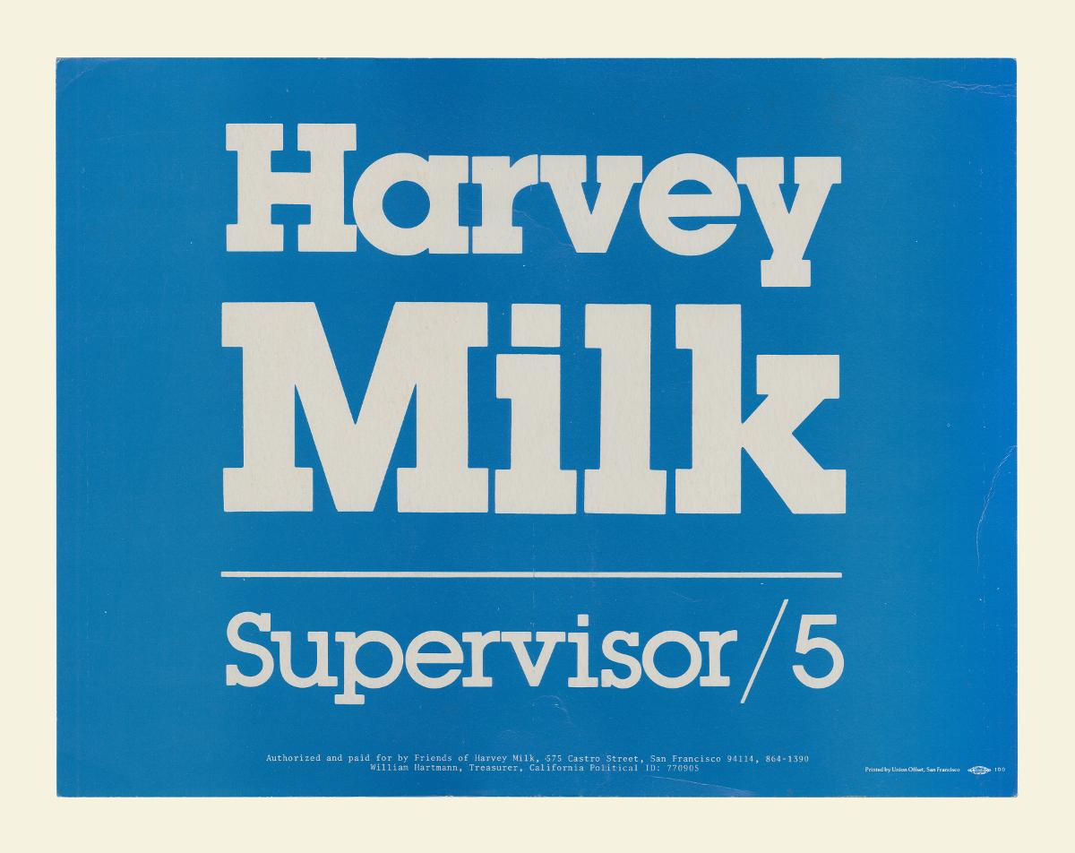 Newseum-Rise-Up-Milk.jpg – Harvey Milk war der erste offen schwul lebende Volksvertreter in Kalifornien, nachdem er 1977 in das San Francisco Board of Supervisors gewählt wurde.